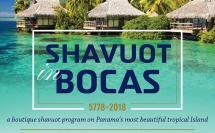 Shavuot In Bocas 5778 - 2018